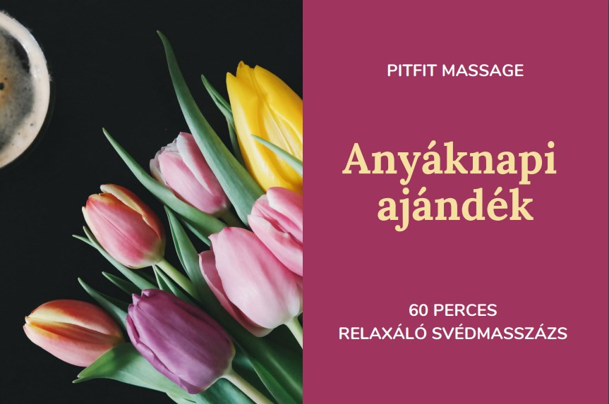 Anyáknapi kupon Pitfitmassage